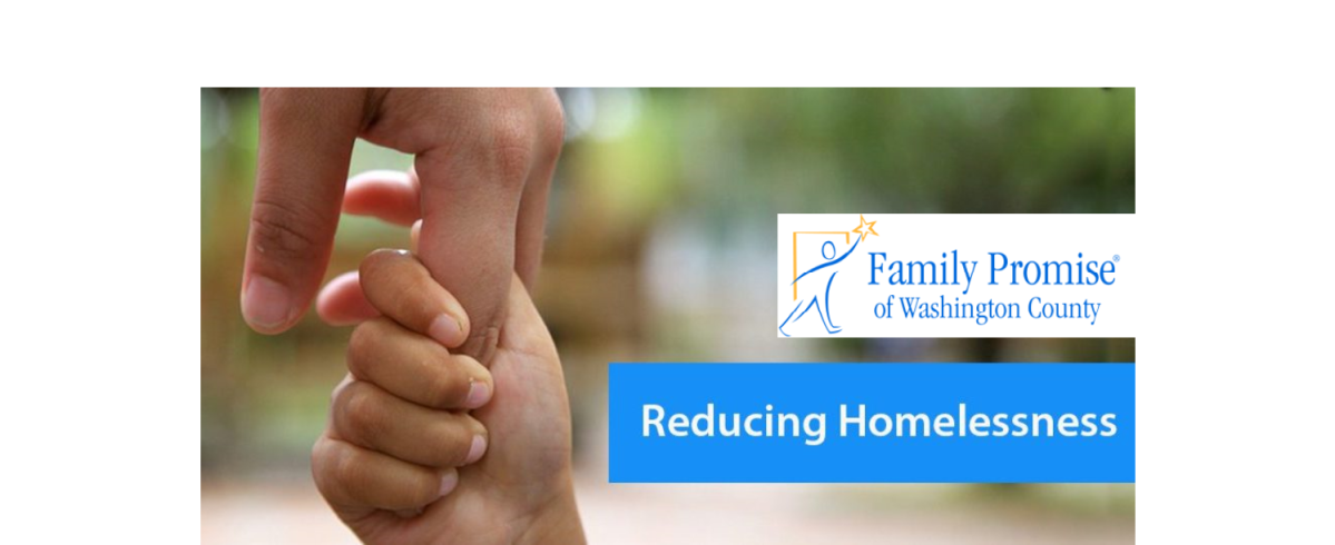 "An adult hand holding a child's hand in a comforting way with the Family Promise of Washington County Logo and the words ""Reducing Homelessness""."