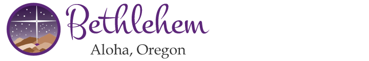 Bethlehem Lutheran Church – Aloha, OR