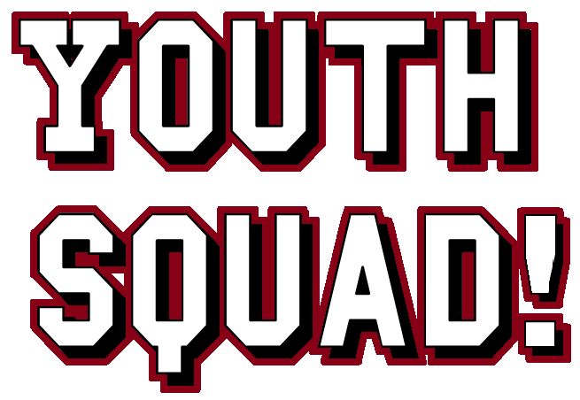 """White text with red and black background that reads """"Youth Squad!"""""""